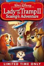 Watch Lady and the Tramp II Scamp's Adventure Online Vodlocker