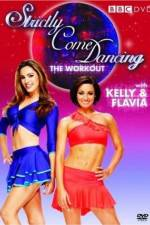 Watch Strictly Come Dancing: The Workout with Kelly Brook and Flavia Cacace Online Vodlocker