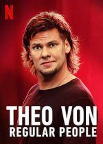 Watch Theo Von: Regular People (TV Special 2021) Vodlocker