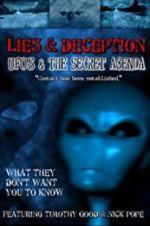 Watch Lies and Deception: UFO\'s and the Secret Agenda Vodlocker