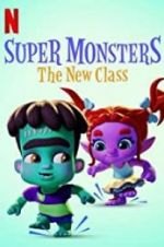 Watch Super Monsters: The New Class Vodlocker