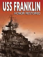 Watch USS Franklin: Honor Restored Vodlocker