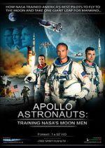 Watch Apollo Astronauts: Training NASA\'s Moon Men Vodlocker
