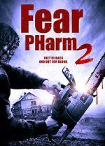 Watch Fear PHarm 2 Vodlocker