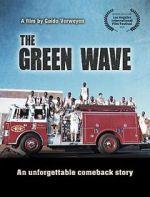 Watch The Green Wave Vodlocker