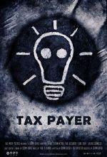Watch Tax Payer (Short 2012) Vodlocker