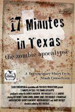 Watch 17 Minutes in Texas: The Zombie Apocalypse (Short 2014) Vodlocker