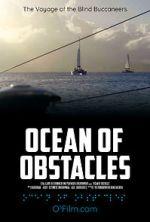 Watch Ocean of Obstacles Vodlocker