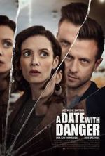 Watch A Date with Danger Vodlocker