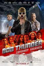 Watch Bob Thunder: Internet Assassin Vodlocker