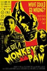 Watch We Got a Monkey\'s Paw Vodlocker