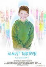 Watch Almost Thirteen (Short) Vodlocker