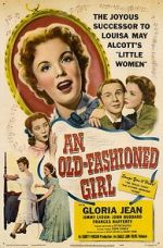 Watch An Old-Fashioned Girl Vodlocker