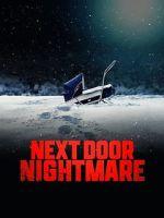 Watch Next-Door Nightmare Vodlocker