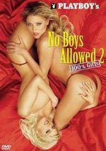 Watch Playboy: No Boys Allowed, 100% Girls 2 Vodlocker
