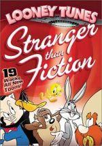 Watch Looney Tunes: Stranger Than Fiction Vodlocker
