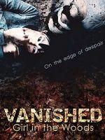 Watch Vanished Girl in the Woods Vodlocker