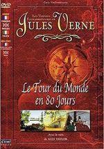 Watch Jules Verne\'s Amazing Journeys - Around the World in 80 Days Vodlocker