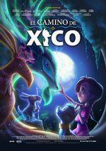 Watch Xico\'s Journey Vodlocker