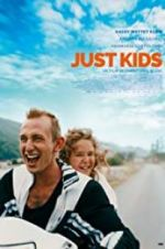 Watch Just Kids Vodlocker
