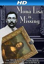 Watch The Missing Piece: Mona Lisa, Her Thief, the True Story Vodlocker