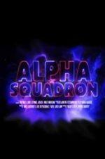 Watch Alpha Squadron Vodlocker