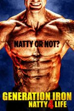 Watch Generation Iron: Natty 4 Life Vodlocker