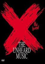 Watch X: The Unheard Music Vodlocker