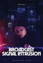 Watch Broadcast Signal Intrusion Vodlocker