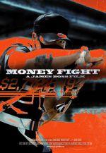 Watch Money Fight Vodlocker
