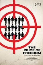 Watch The Price of Freedom Vodlocker