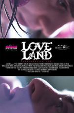 Watch Love Land Vodlocker