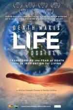 Watch Death Makes Life Possible Vodlocker