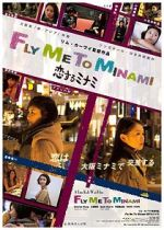 Watch Fly Me to Minami Vodlocker