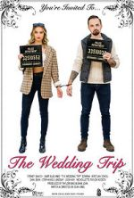Watch The Wedding Trip Vodlocker