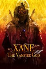 Watch Xane: The Vampire God Vodlocker