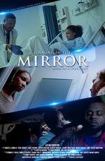 Watch Looking in the Mirror Vodlocker