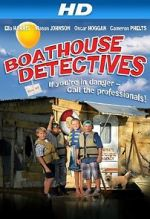 Watch The Boathouse Detectives Vodlocker