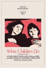 Watch What Children Do Vodlocker