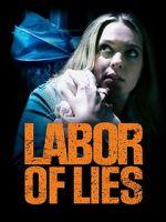 Watch Labor of Lies Vodlocker