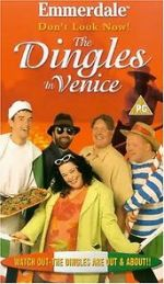 Watch Emmerdale: Don\'t Look Now! - The Dingles in Venice Vodlocker
