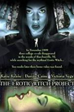 Watch The Erotic Witch Project Vodlocker