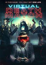 Watch Virtual Death Match Vodlocker