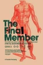Watch The Final Member Vodlocker