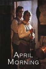 Watch April Morning Vodlocker