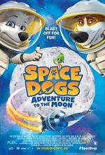 Watch Space Dogs: Adventure to the Moon Vodlocker