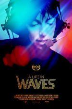 Watch A Life in Waves Vodlocker