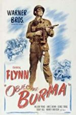 Watch Objective, Burma! Vodlocker