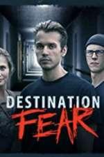 Destination Fear vodlocker